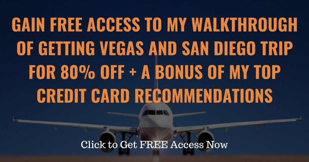 Vegas & SD & Credit Cards