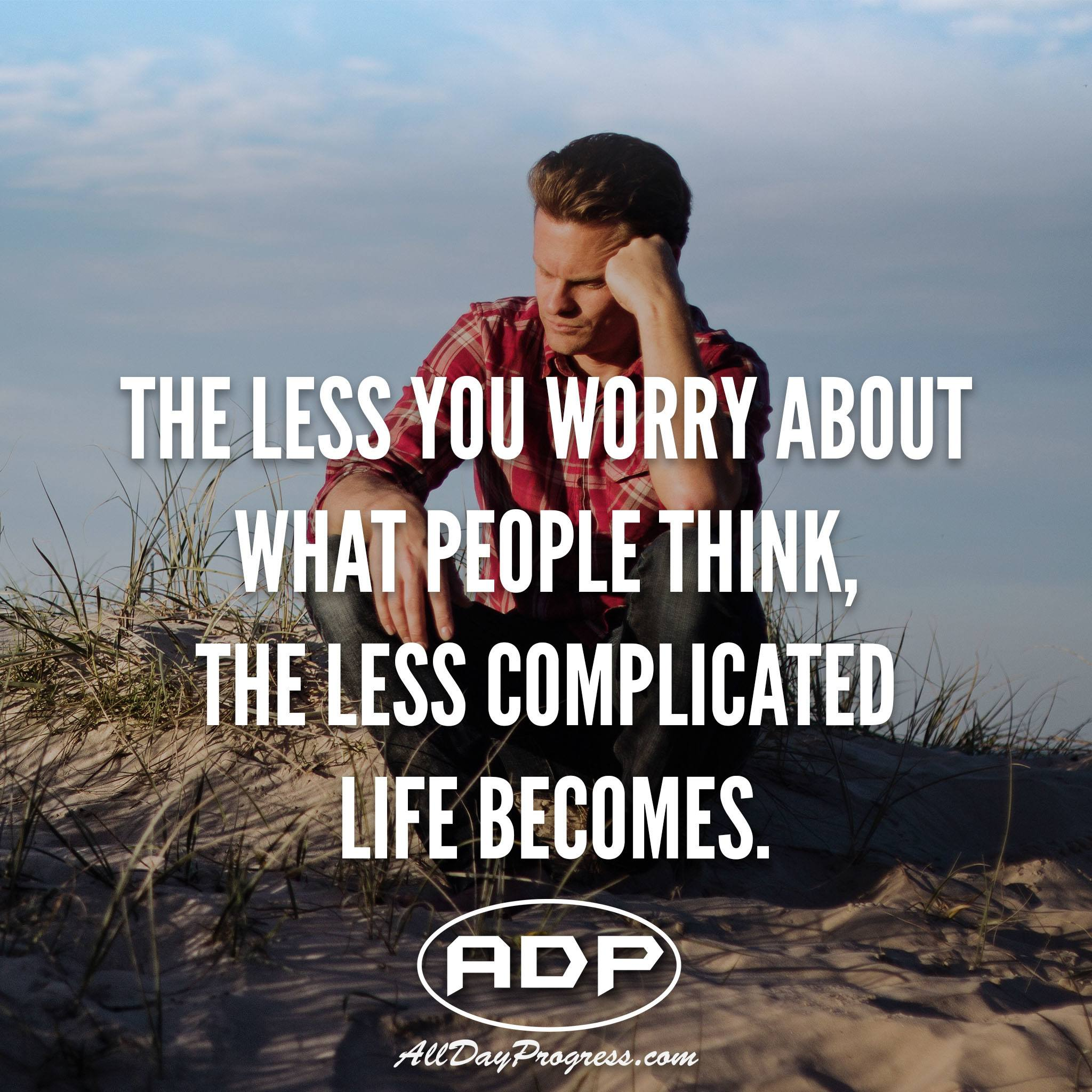 The Less You Worry